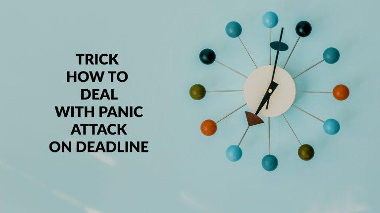 Cara mengatasi panic attack saat deadline